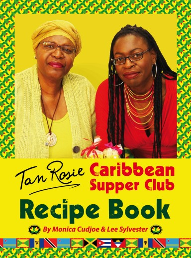 Tan Rosie Caribbean Supper Club Recipe Book IMAGE 1